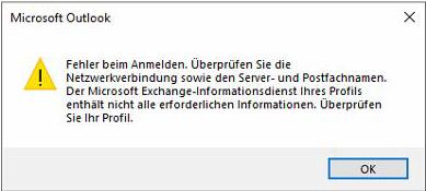 Fehler beim Anmelden. Überprüfen Sie die Netzwerkverbindung sowie den Server- und Postfachnamen. Der Microsoft Exchange-Informationsdienst Ihres Profils enthält nicht alle erforderlichen Informationen. Überprüfen Sie Ihr Profil.